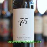 Seventy Five Wine Company Cabernet Sauvignon - A 92