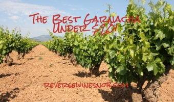 The Best Garnacha Under $20