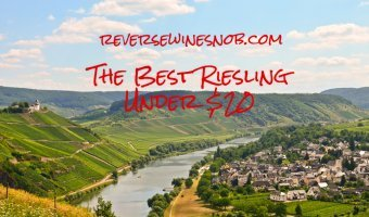 The Best Riesling - The Reverse Wine Snob Picks!