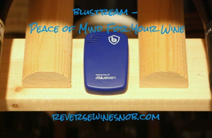 Blustream - Peace Of Mind For Your Wine