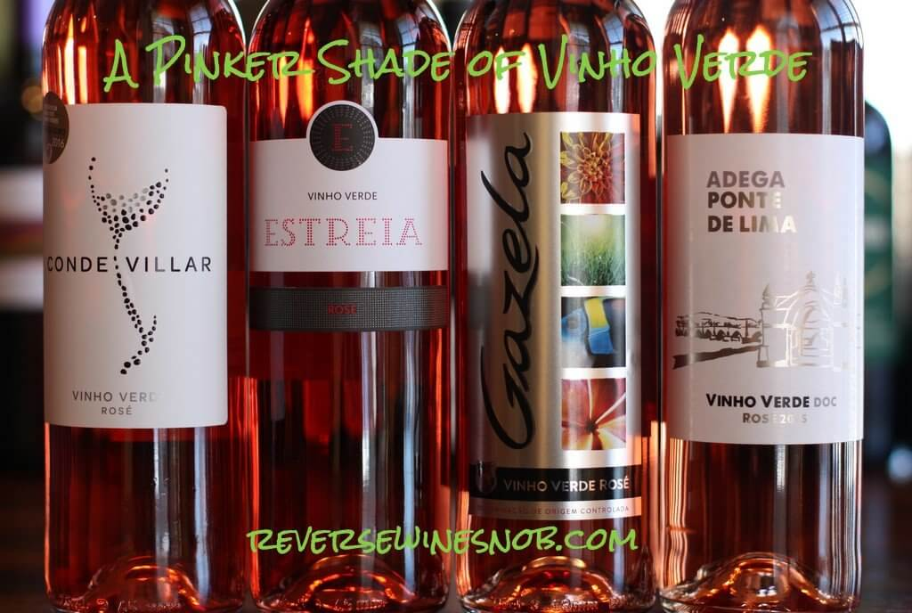 A Pinker Shade of Vinho Verde - Vinho Verde Rosé