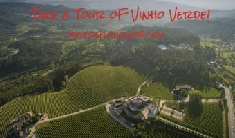 Take a Tour of Vinho Verde – Amarante and Lima