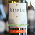 Vale dos Ares Alvarinho - Smooth and Luxurious