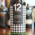 12 e mezzo Primitivo del Salento - Rich and Luscious
