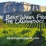 The Best Languedoc Wine Under $20 - The Reverse Wine Snob Picks!