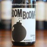 Boom Boom Syrah - Good Good