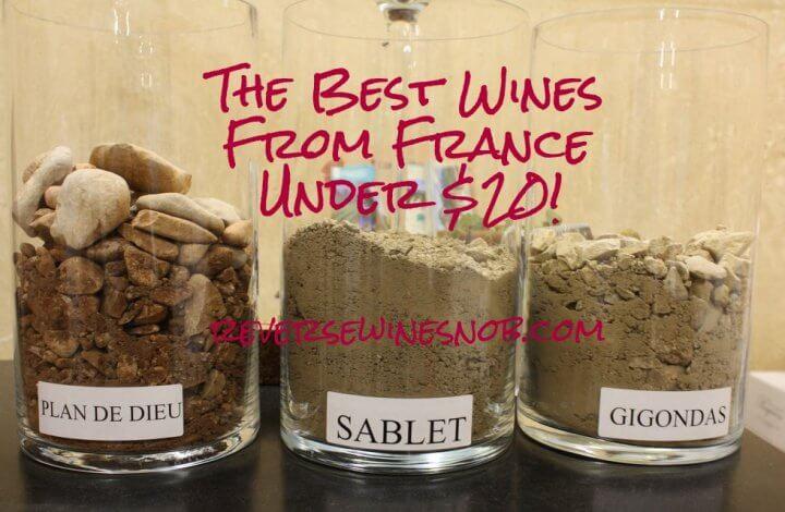 The Best French Wine Under $20 - The Reverse Wine Snob Picks!