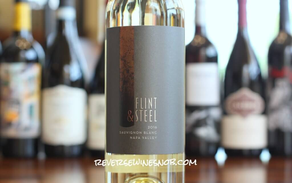 Flint & Steel Napa Valley Sauvignon Blanc - A Patio Party Starter
