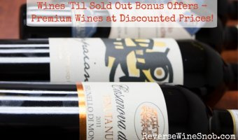 Wines 'Til Sold Out Bonus Offers – Premium Wines at Discounted Prices