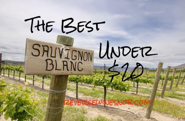 The Best Sauvignon Blanc - The Reverse Wine Snob Picks!