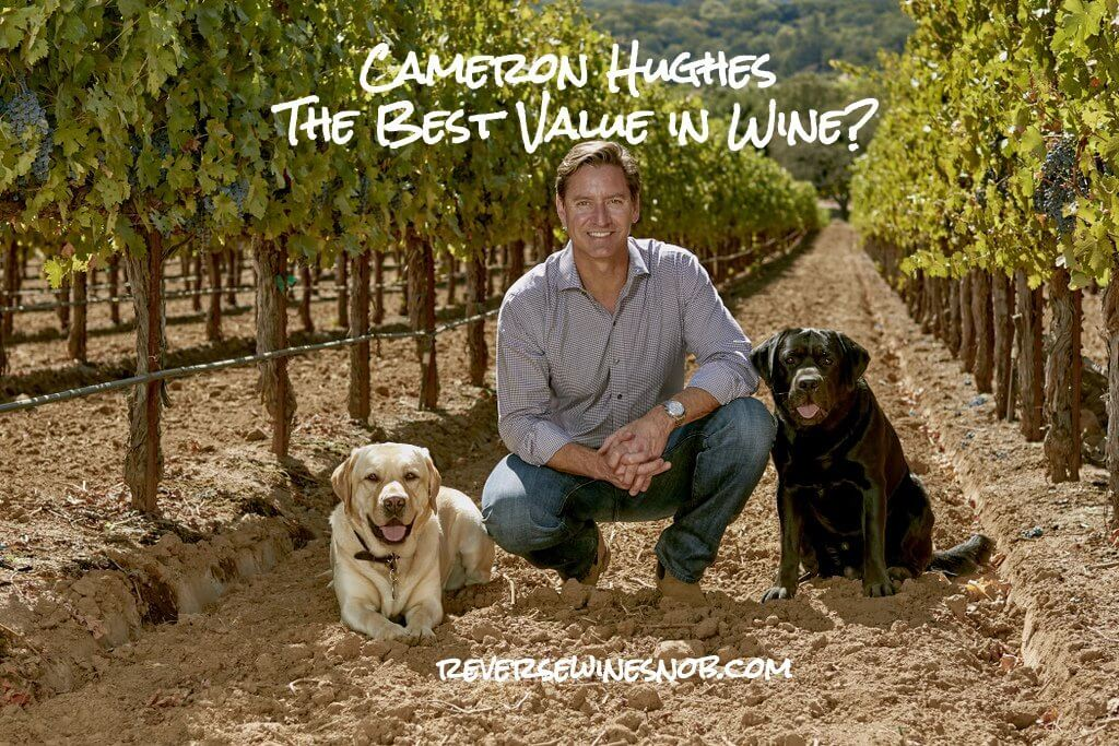 Cameron Hughes - The Best Value in Wine?