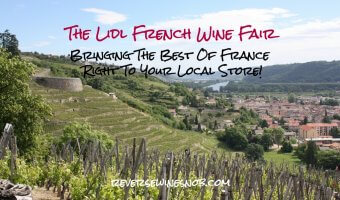 Lidl French Wine Fair - Bringing The Best Of France To Your Local Store