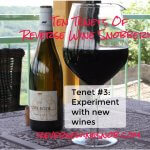 Tenet #3 – Experiment With New Wines