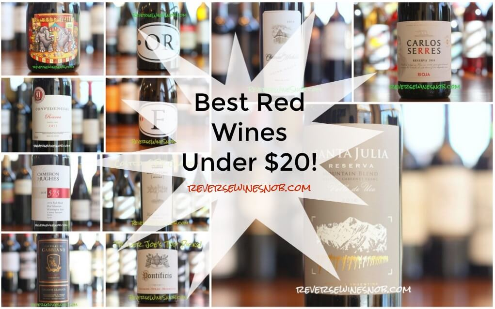 Best Red Wines Under $20 - The Reverse Wine Snob