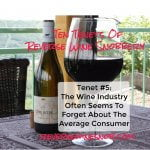 Tenet #5 – The Wine Industry Often Forgets About The Average Consumer