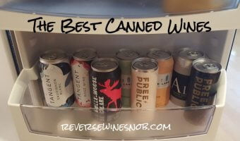 The Best Canned Wine - The Reverse Wine Snob Picks!