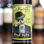 Chronic Cellars Dead Nuts - Good Bones