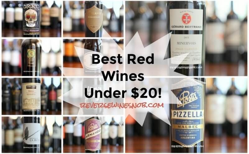 fd28e7dcd29 Best Red Wines Under $20 - Reverse Wine Snob®
