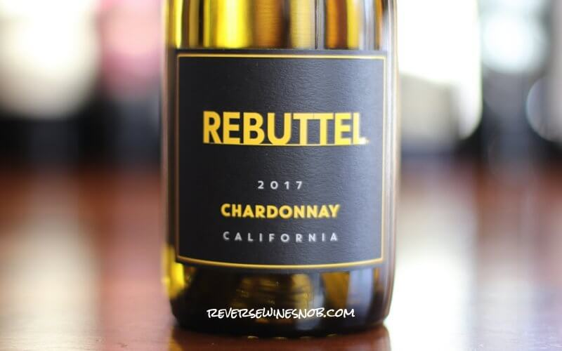 Rebuttel Chardonnay - A Compelling Case