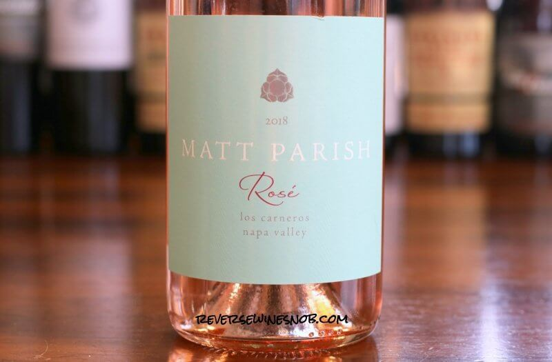 Matt Parish Napa Rosé of Pinot Noir - Fresh and Fantastic Dry Rosé