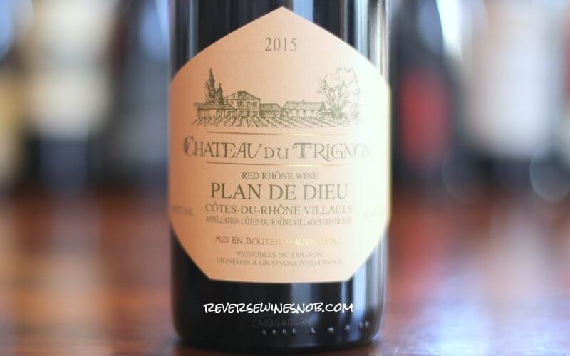 Chateau du Trignon Cotes du Rhone Villages Plan de Dieu - Wonderful
