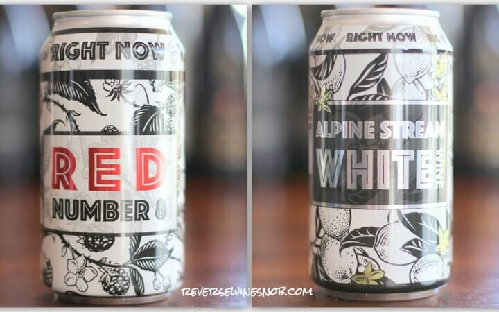 Right Now Red Number 8 and Alpine Stream White Canned Wines – Cantastic!