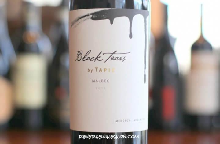 Tapiz Black Tears Malbec - A Beautiful Tapestry