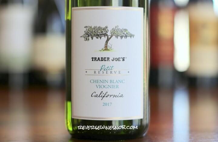 Trader Joe's Petit Reserve Chenin Blanc Viognier - A Pine Ridge Copycat