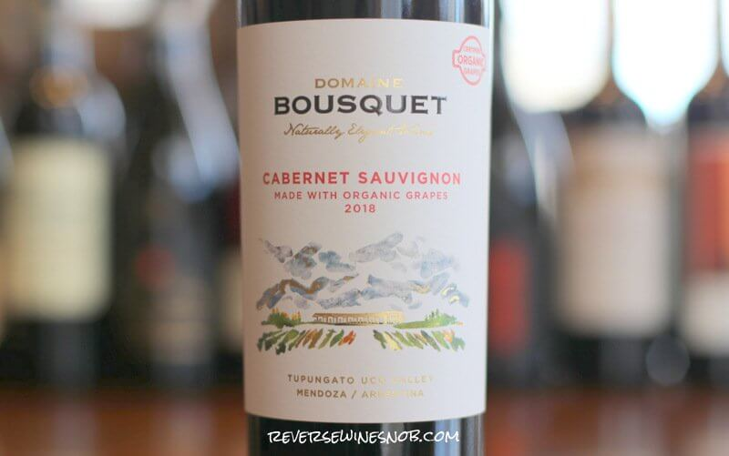 Domaine Bousquet Cabernet Sauvignon – Tart and Juicy