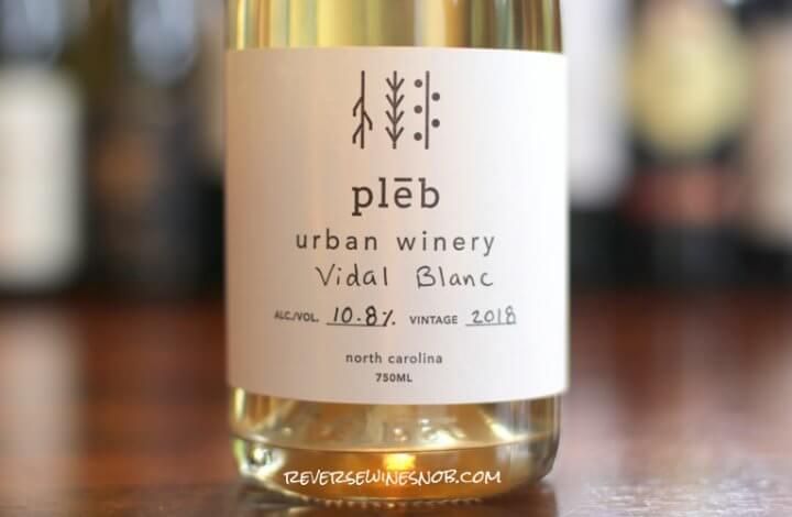 Pleb Urban Winery Vidal Blanc – Far From Ordinary