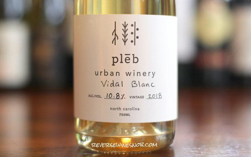 Pleb Urban Winery Vidal Blanc – Far From Ordinary