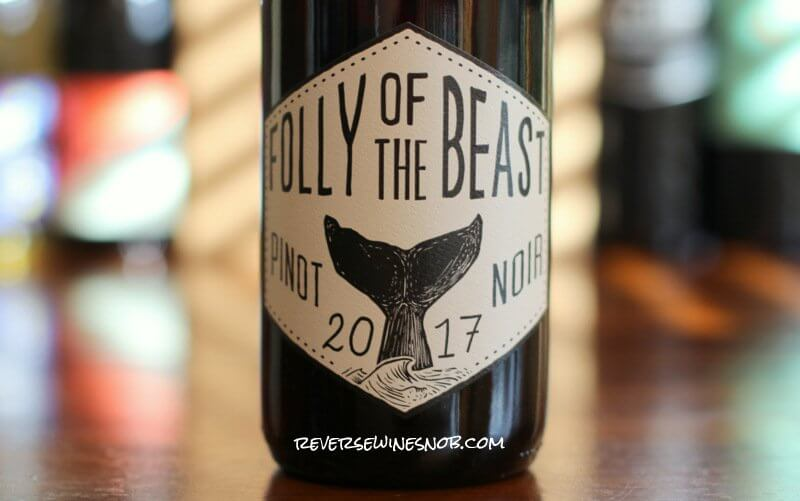 Folly of the Beast Pinot Noir – A Whale of A Good Deal