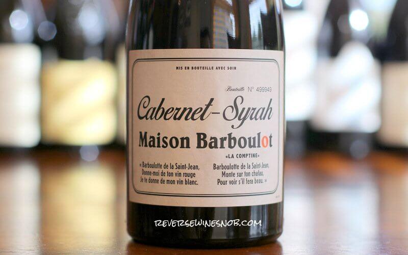 Maison Barboulot Cabernet-Syrah – Full-Blown Delicious