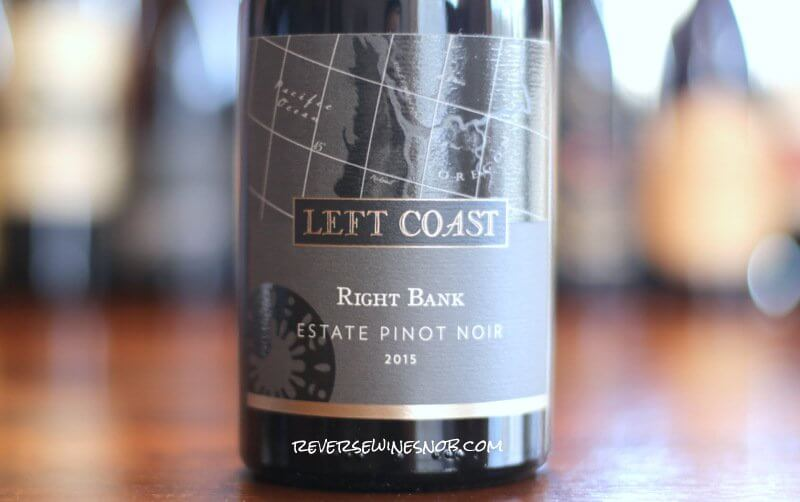 Left Coast Right Bank Pinot Noir – Right On