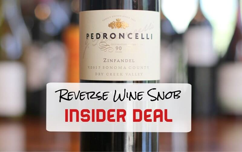 INSIDER DEAL! Pedroncelli Mother Clone Zinfandel – Hit The Mother Lode