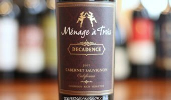 Menage a Trois Decadence Cabernet Sauvignon – A Pleasant Surprise