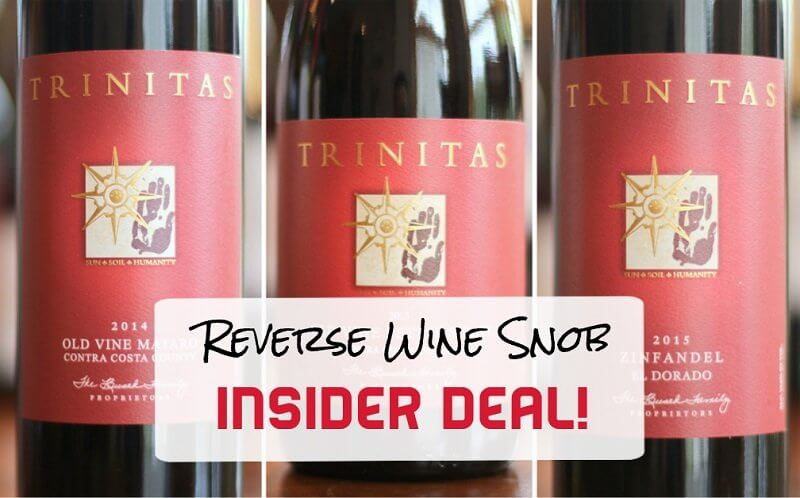 Insider Deal! Trinitas Cellars Mixed Reds – Totally Bodacious!