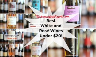 The Best White and Rosé Wines Under $20