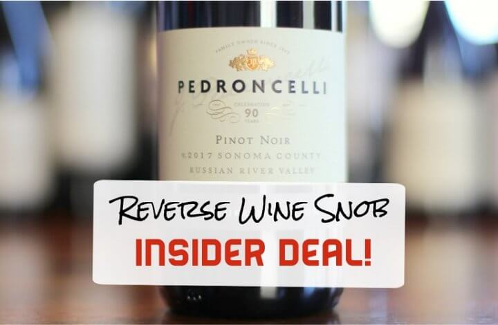 Insider Deal! Pedroncelli Russian River Valley Pinot Noir - The Real Deal