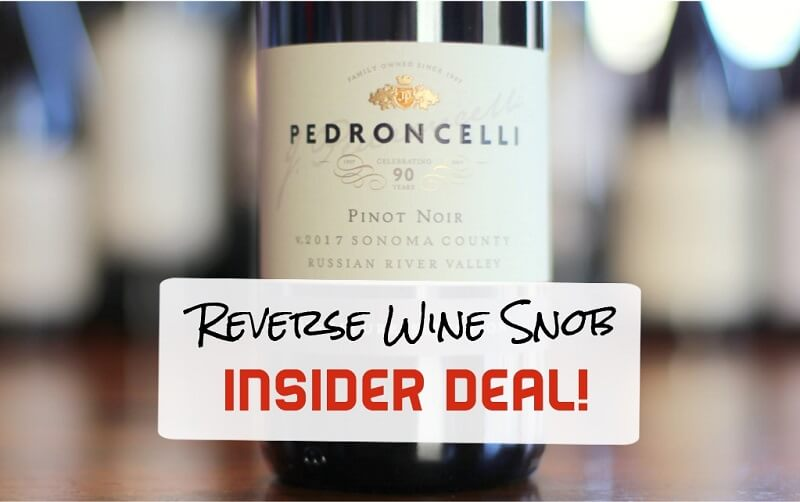 Insider Deal! Pedroncelli Russian River Valley Pinot Noir – The Real Deal