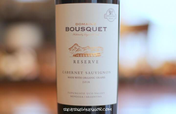 Domaine Bousquet Reserve Cabernet Sauvignon - A Dandy of a Deal