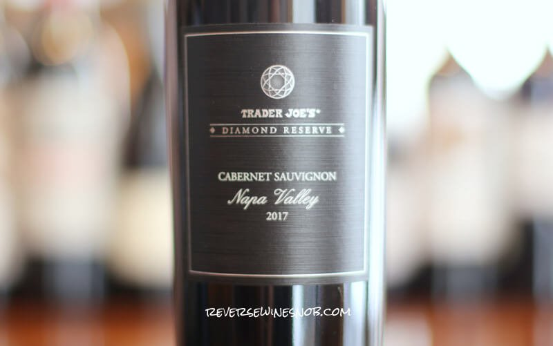 Trader Joe's Diamond Reserve Napa Valley Cabernet Sauvignon Lot #1 – Worthy?
