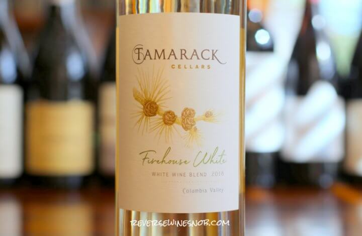 Tamarack Cellars Firehouse White Blend – A Rescue From Boring Whites