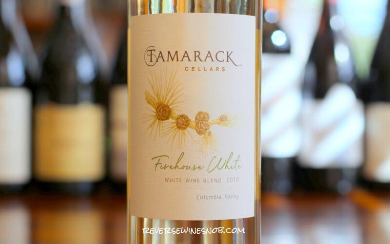 Tamarack Cellars Firehouse White Blend – A Rescue From Boring Whites