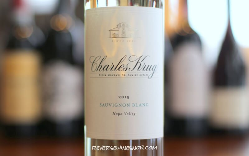 Charles Krug Napa Valley Sauvignon Blanc – Crisp, Clean and Zesty