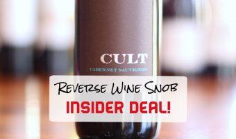 INSIDER DEAL! Cult Cabernet Sauvignon – Crazy Good