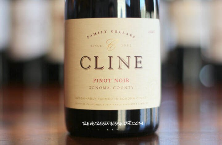 Cline Sonoma County Pinot Noir – Soft, Smooth and Substantial