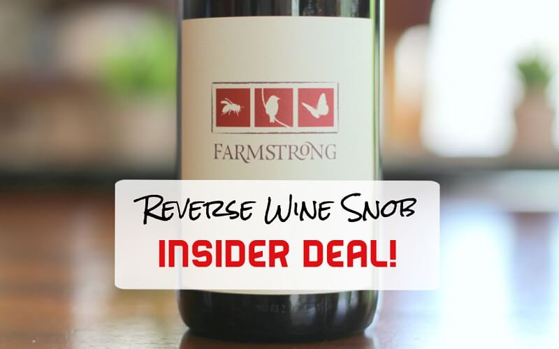 An Insider Deal to Sip and Savor! The Farmstrong Field Red