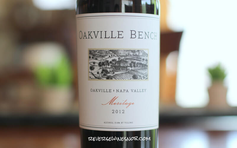 Oakville Bench Meritage – A Treat Under $20