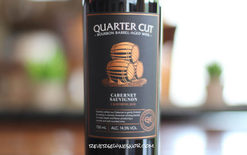 Quarter Cut Bourbon Barrel Cabernet Sauvignon – Sweet and Oaky